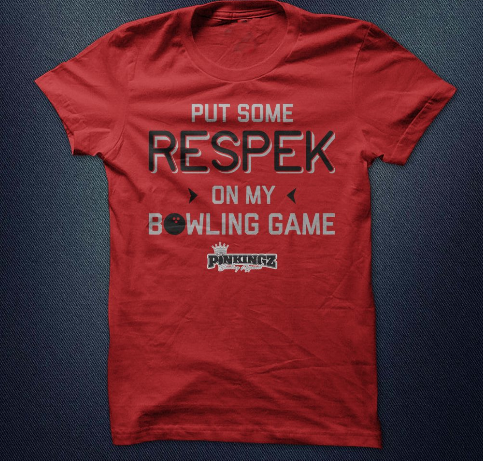 Image of Pinkingz Bowling T-Shirt - Put Some Respek On My Bowling Game || Red w/ Black & Silver