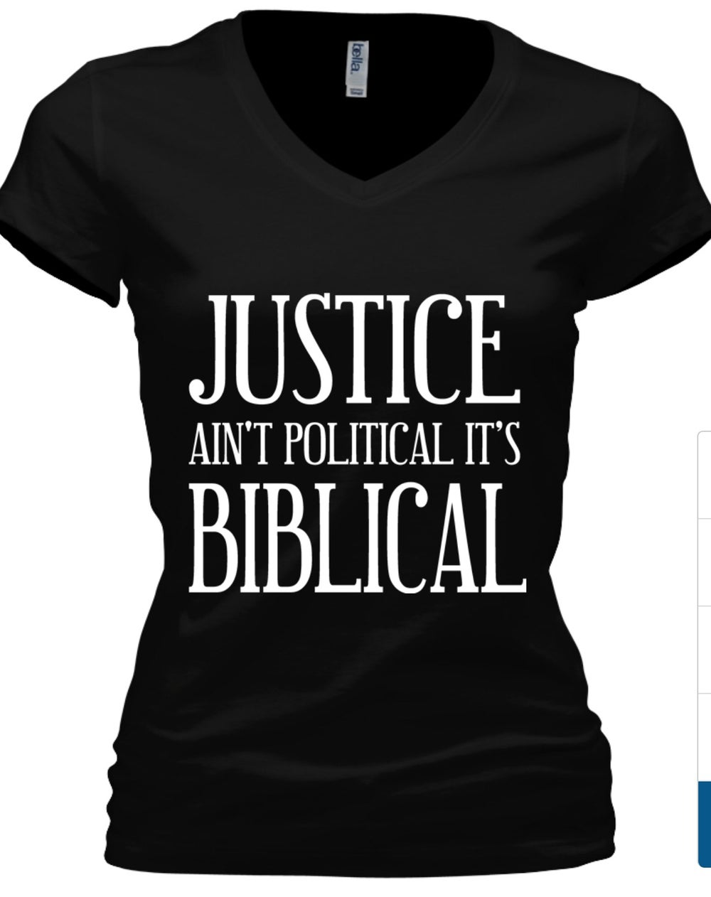 Image of JUSTICE AIN'T POLITICAL IT'S BIBLICAL WOMEN'S VNECK TSHIRT PLEASE ALLOW UP TO 14-16 BUSINESS DAYS TO