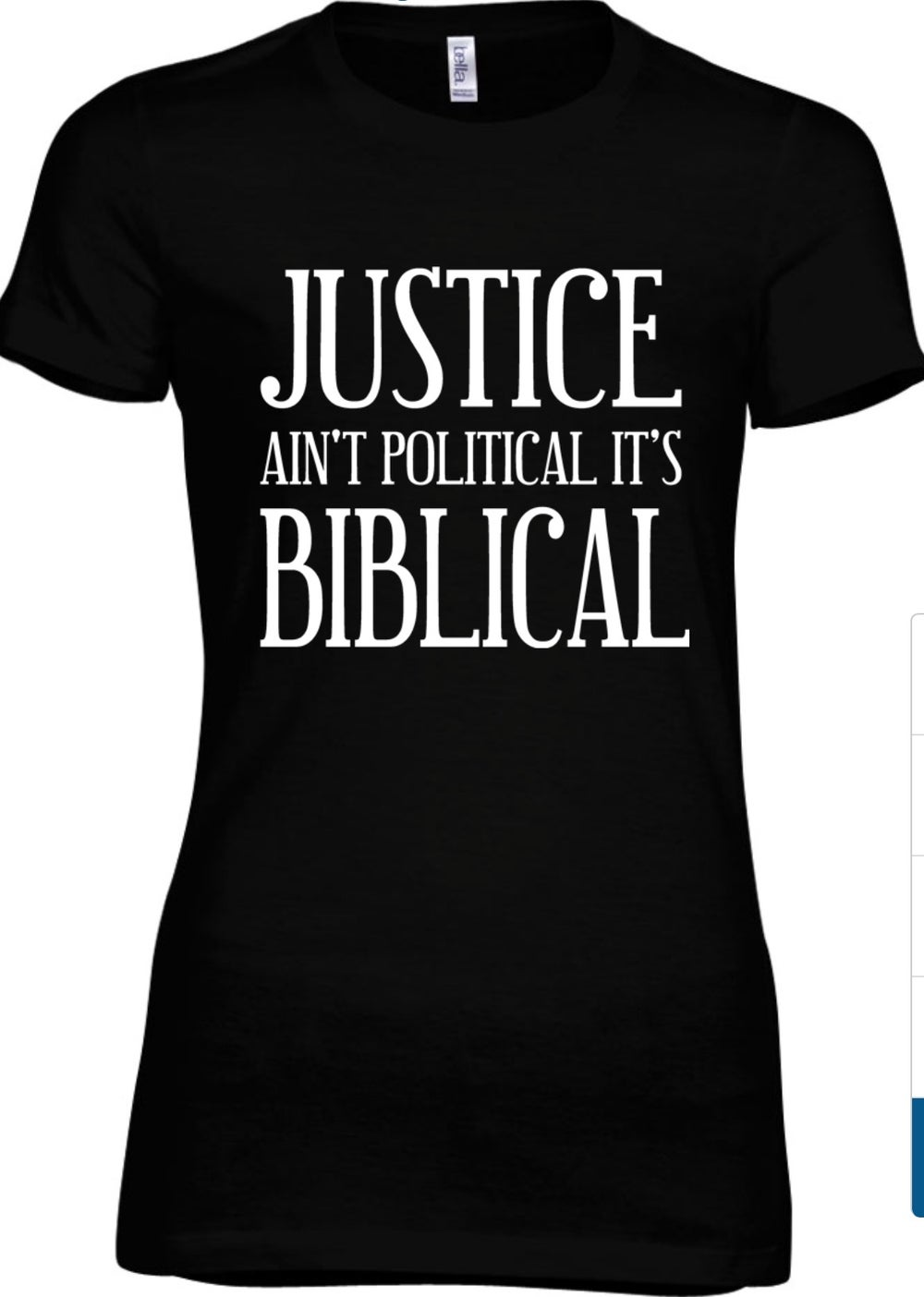 Image of WOMEN'S JUSTICE AIN'T POLITICAL IT'S BIBLICAL PLEASE ALLOW UP TO 14-16 BUSINESS DAYS TO RECEIVE