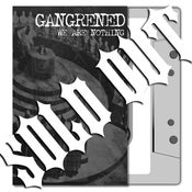 Image of GANGRENED 'We Are Nothing' Cassette