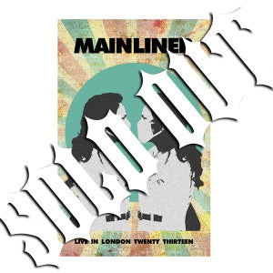Image of MAINLINER 'Live In London Twenty Thirteen' Cassette & MP3