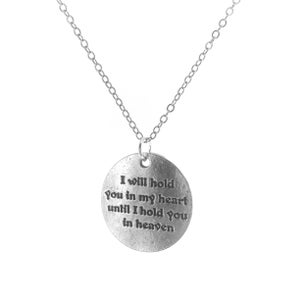 Image of I Will Hold You In My Heart Until I Hold You In Heaven Charm Necklace