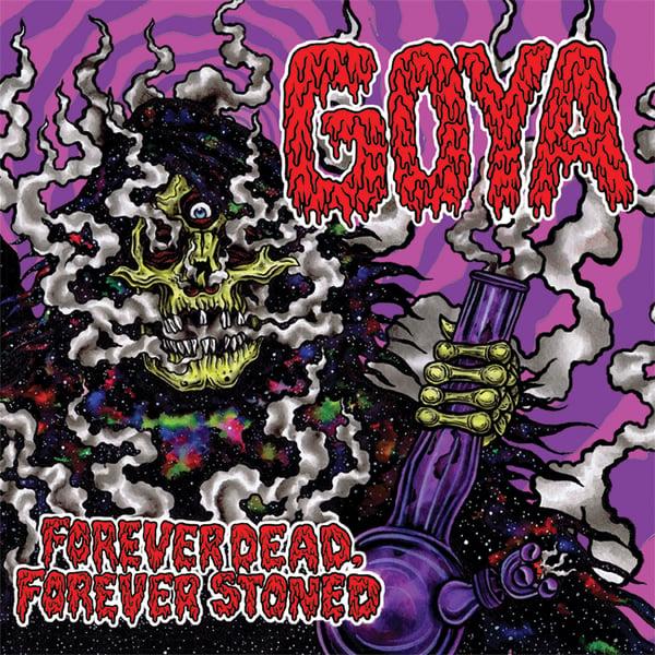Image of GOYA - Forever Dead, Forever Stoned LP