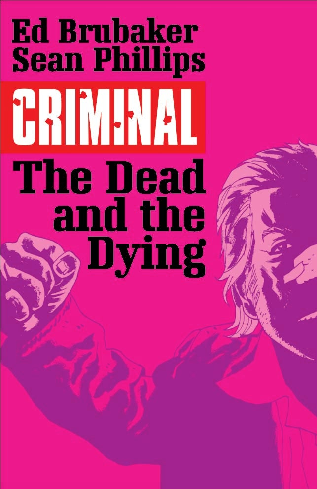 Image of Criminal: The Dead and the Dying