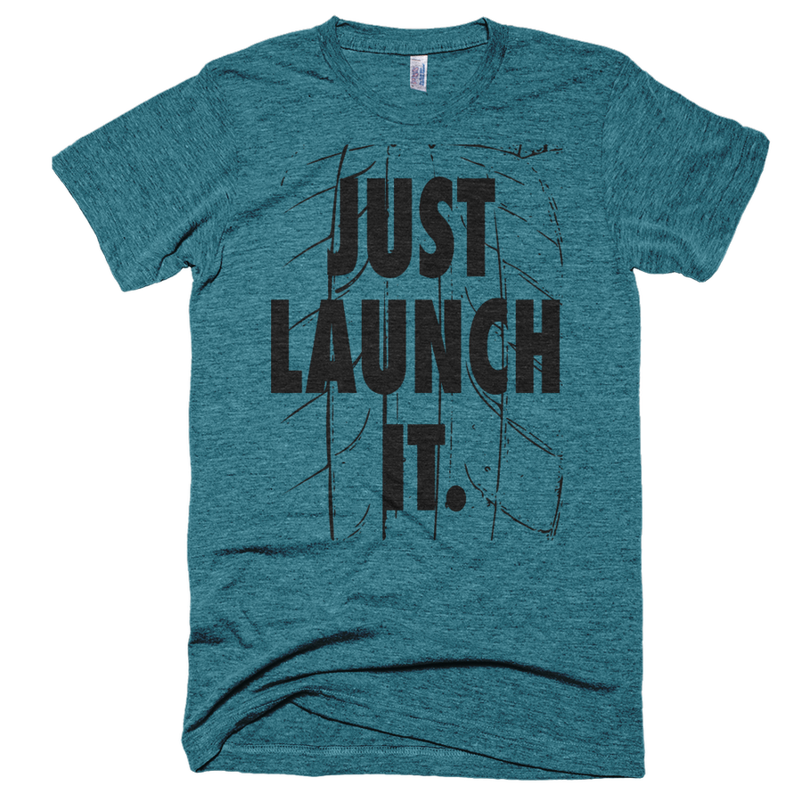 Image of JUST LAUNCH IT.TRI-EVERGREEN