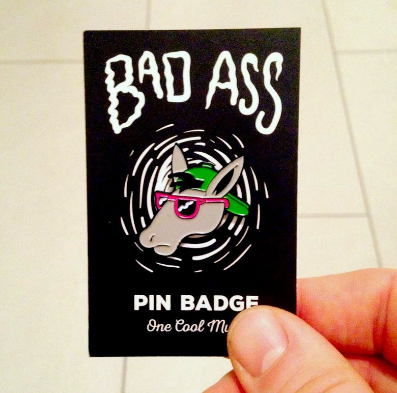 Image of Bad Ass - Pin Badge