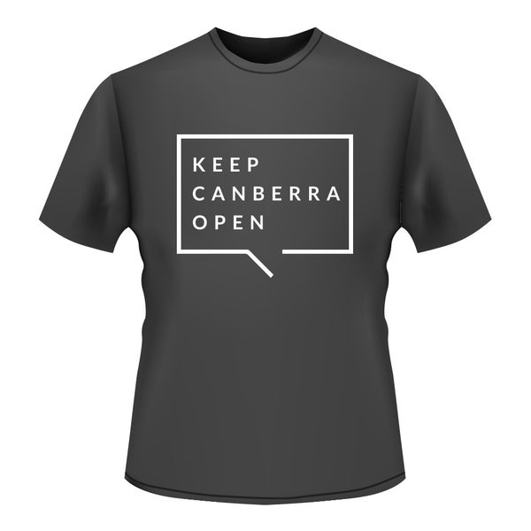 Image of KEEP CANBERRA OPEN - T-SHIRT BLACK