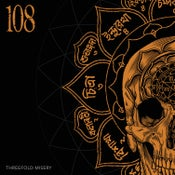 Image of 108 - Threefold Misery 12""