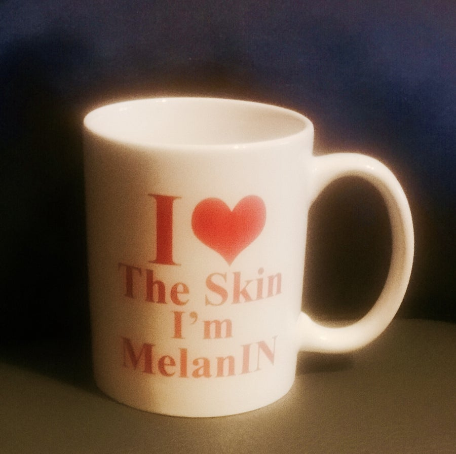 Image of I LOVE THE SKIN I'M MelanIN MUG (SOLD OUT)