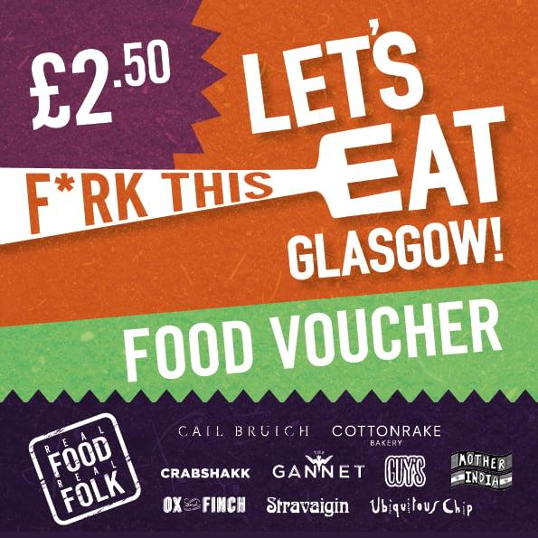Image of Let's Eat Glasgow! £2.50 Food Voucher