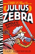 Image of Julius Zebra: Bundle with The Britons - signed and sketched