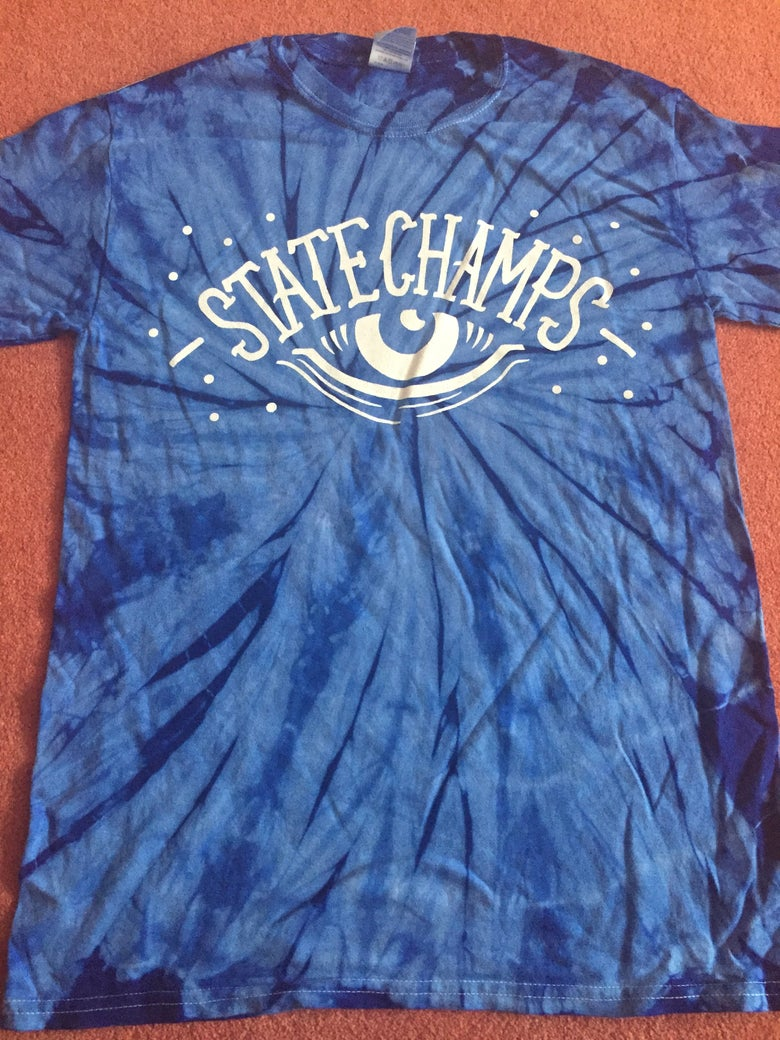 Image of STATE CHAMPS - TIE DYE