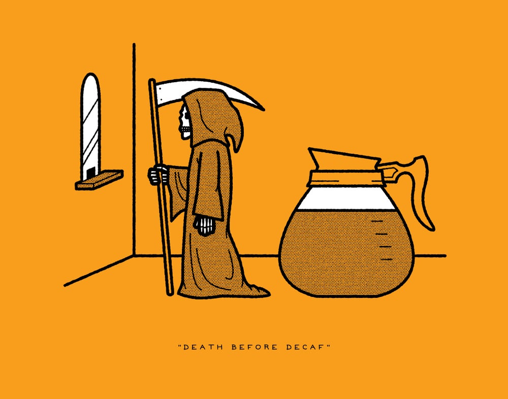 "Image of RRC #007: ""Death Before Decaf"""
