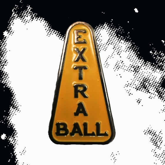 Image of Extra Ball Enamel Pin