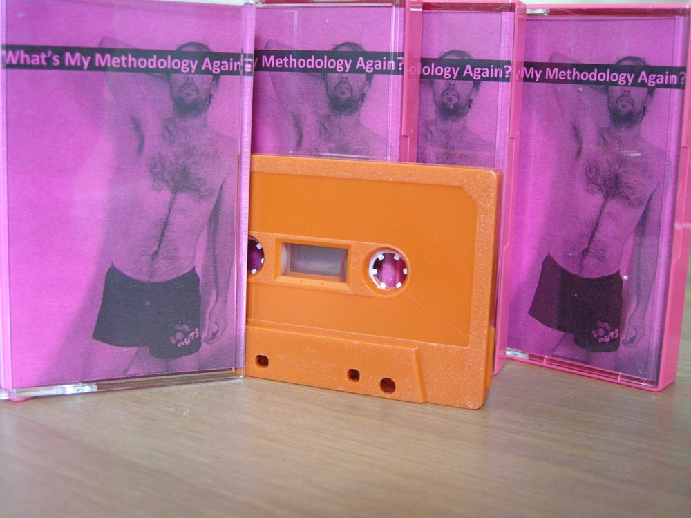 Image of What's My Methodology Again? Cassette Tape (2014)