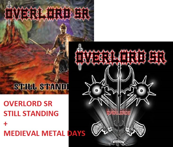 Image of OVERLORD SR STILL STANDING CD + MEDIEVAL METAL DAYS / 2 CD