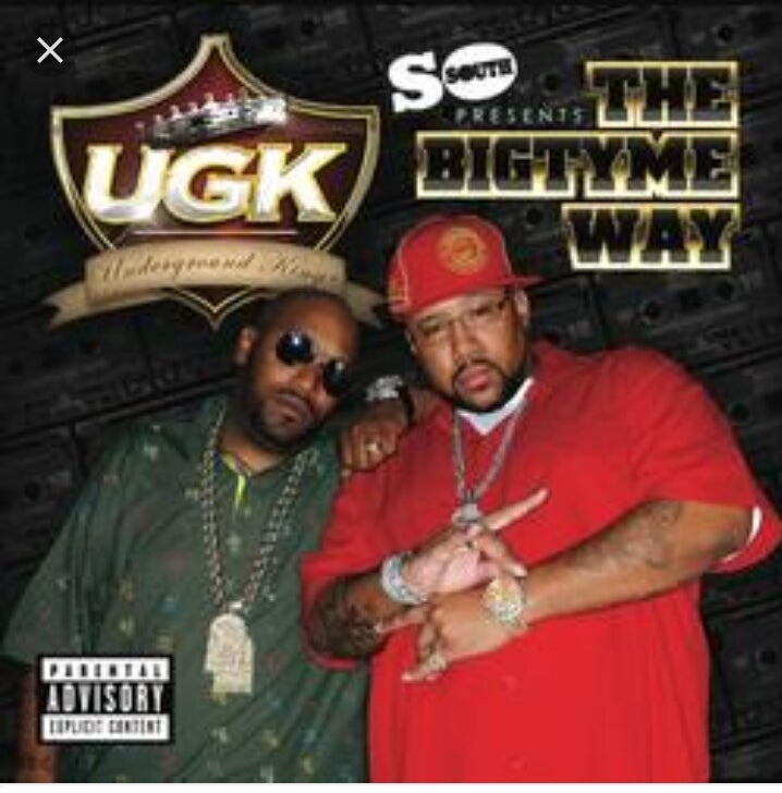 Image of UGK...THE BIGTYME WAY