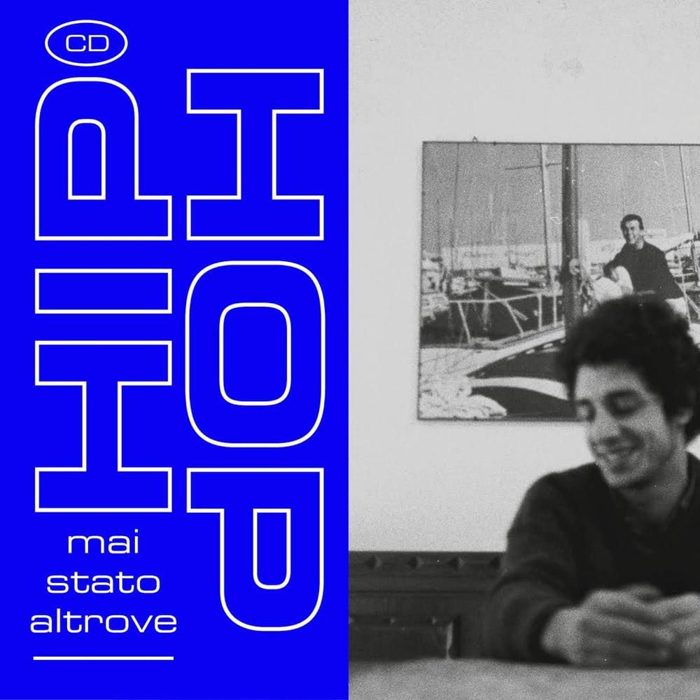 Image of MAI STATO ALTROVE - Hip Hop