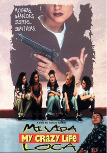 Image of  Mi Vida Loca (My Crazy Life) DVD Classic CHICANO MOVIE