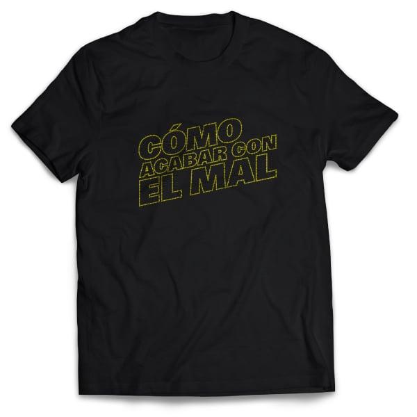 Image of Camiseta CÓMO ACABAR CON EL MAL