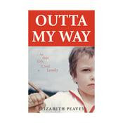 Image of Outta My Way, by Elizabeth Peavey