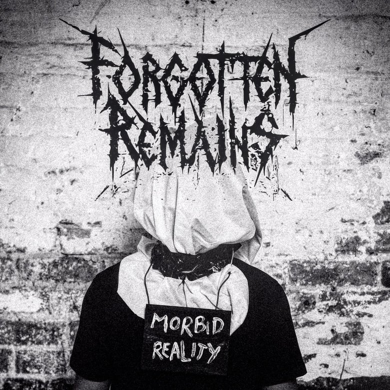 Image of Forgotten Remains - Morbid Reality
