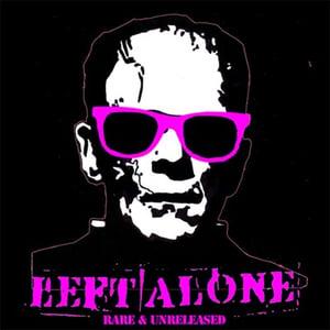 Image of Left Alone Rare & Unreleased CD