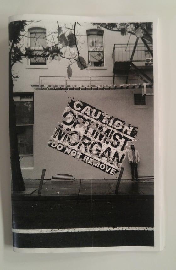 "Image of ""Do Not Remove"" Original Zine by Optimist & Morgan"