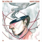 "Image of Harvey Pekar- The Astral We (CD/12""/Cassette)"