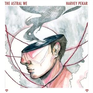 "Image of Harvey Pekar- The Astral We (CD/12""/Cassette)"