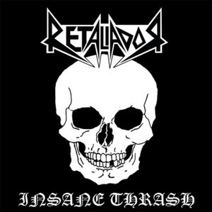 "Image of RETALIADOR ""Insane Thrash"" CD"