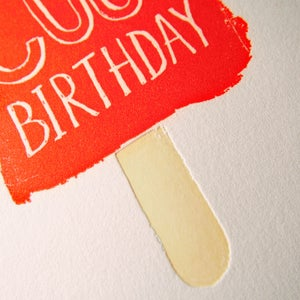 Image of Wishing you a Cool Birthday - Fluorescent letterpress card / cool birthday card