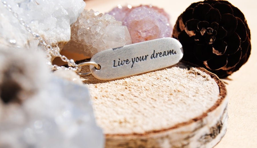 Image of Live your dream.