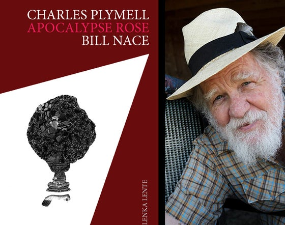 Image of Apocalypse Rose de Charles Plymell & Bill Nace