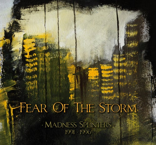"Image of FEAR OF THE STORM ""Madness Splinters (1991-1996)"" SILVER EDITION"