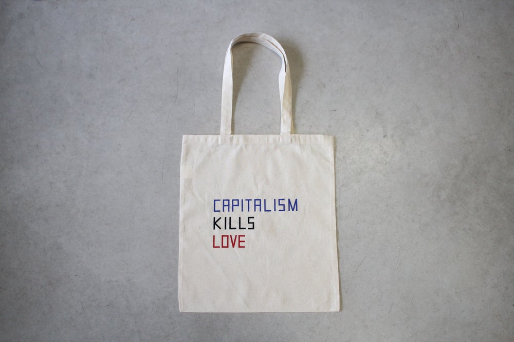 Image of Claire Fontaine - Capitalism Kills Love