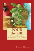 Image of Pour the Oil Volume 1: Access the oil, activate the power.