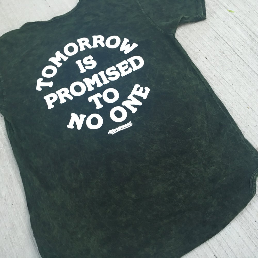 "Image of The""Tomorrow Is Promised To No One"" Scallop Tee in Olive Mineral Wash"