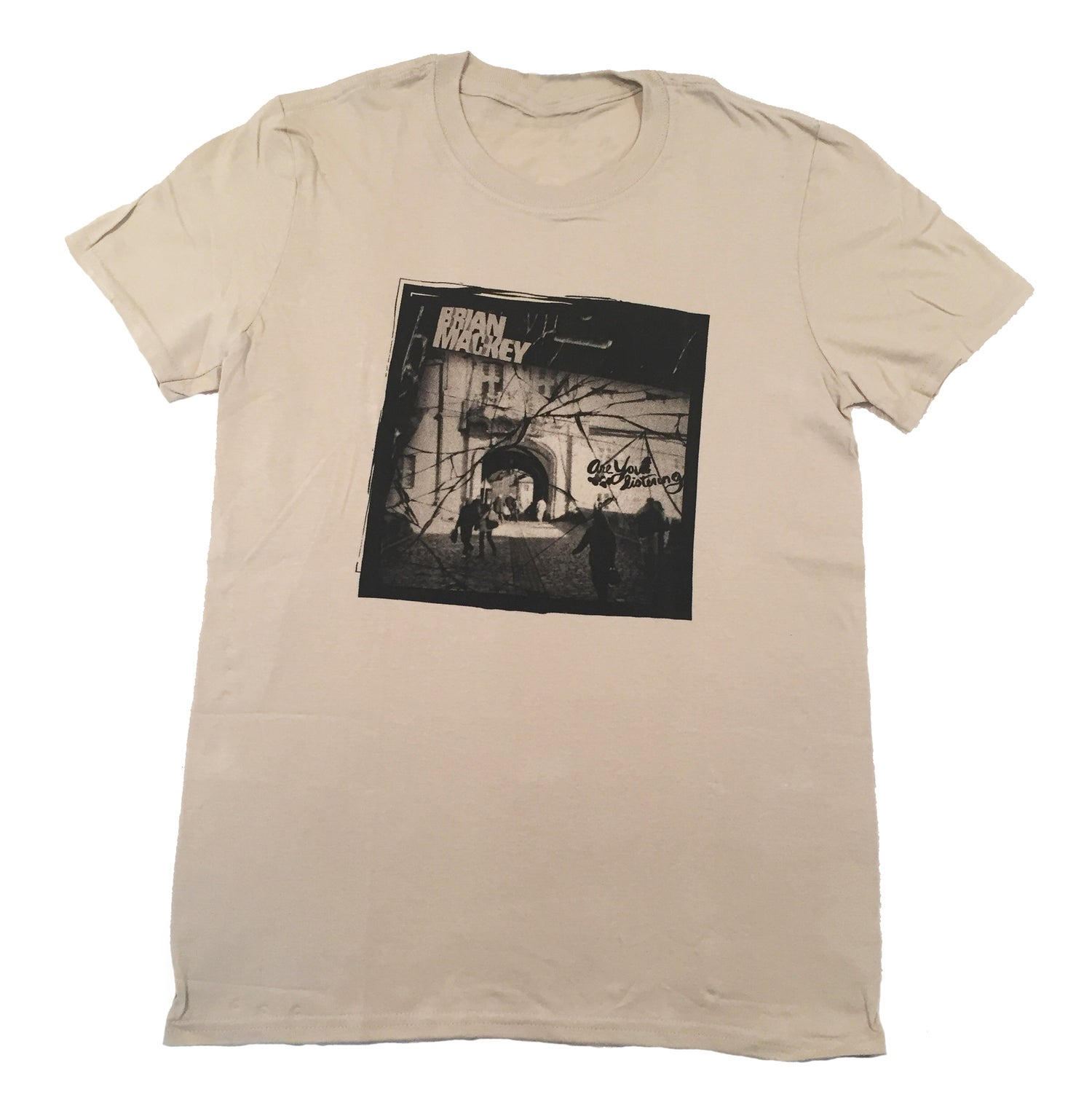 Image of Are You Listening Unisex Tee