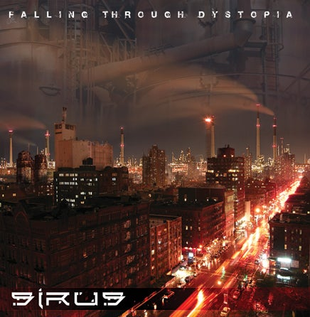 Image of SIRUS Falling Through Dystopia (CD)