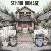 Image of School Damage - Battered Lives LP