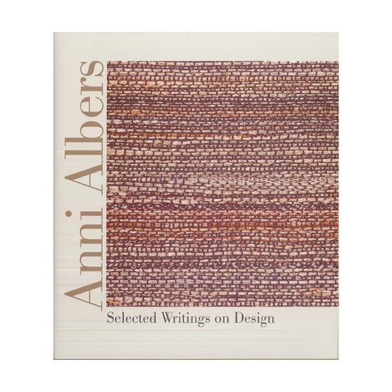 Image of Anni Albers: Selected Writings on Design