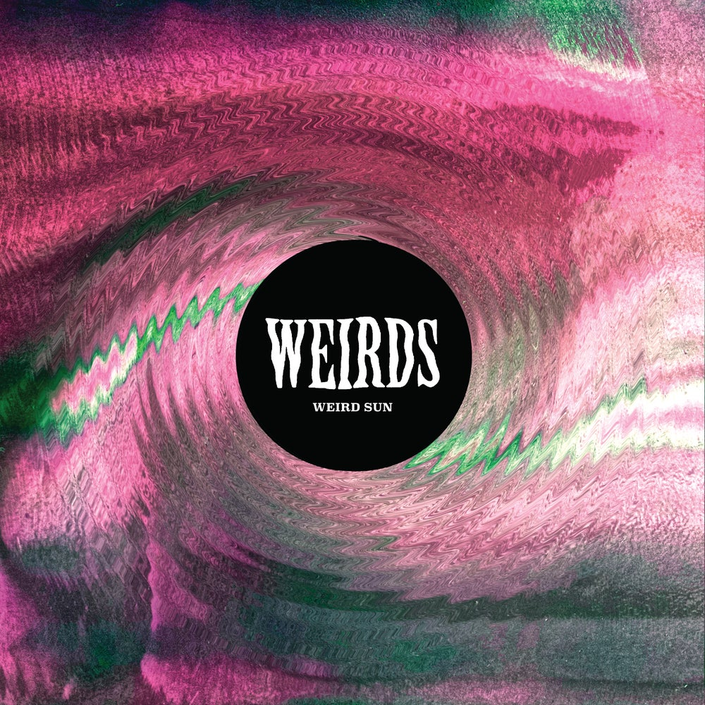 "Image of WEIRDS - WEIRD SUN 12"" VINYL"