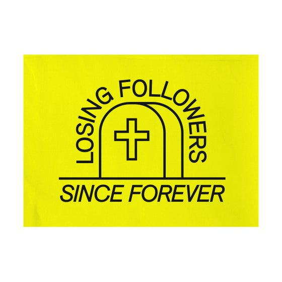 Image of Losing Followers Flag