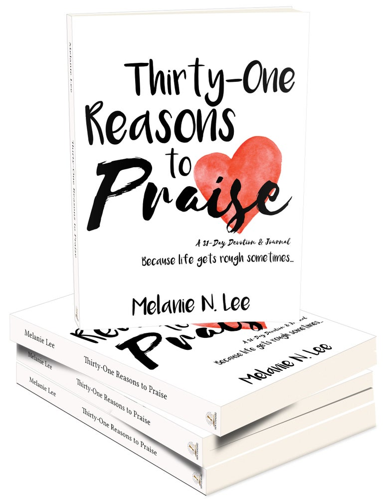 Image of Thirty-One Reasons to Praise: A 31-Day Devotion & Journal