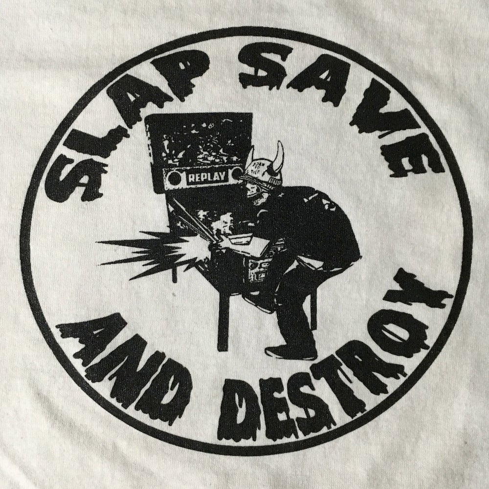 Image of Slap Save And Destroy Shirt