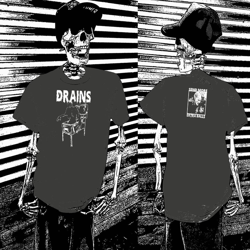 Image of Drains Shirt