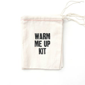 Image of Warm Me Up Kit BAG ONLY