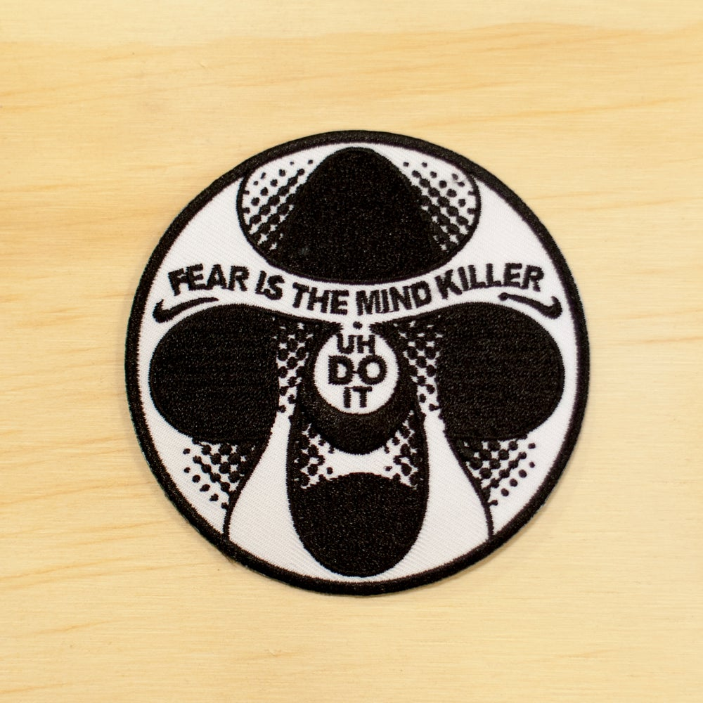 Image of Fear is the Mind Killer Patch