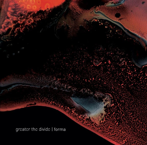 Image of EP: Forma - Greater the Divide